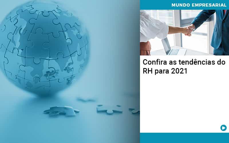 Confira As Tendencias Do Rh Para 2021 - Quero Montar Uma Empresa